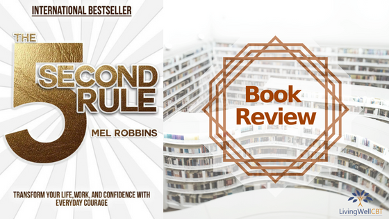 Book Review: The 5 Second Rule