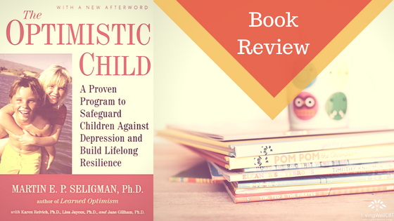 Book Review: The Optimistic Child