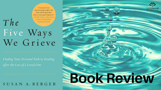 Book Review: The 5 Ways We Grieve